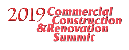 2019 Commercial Construction & Renovation Summit